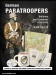 Veltzé, K.: German Paratroopers - Uniforms and Equipment 1936 -1945. Volume 3: Campaigns and Combat Operations, Decorations, Ephemera
