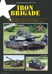 """Böhm, Walter: Iron Brigade. """"Deutschland-Tour"""" 2017 der """"Eisernen Brigade"""". 3rd Armored Brigade Combat Team, 4th (US) Infantry Division"""