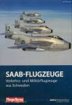 Wurster, R.: Saab-Flugzeuge. Verkehrs- und Militärflugzeuge aus Schweden