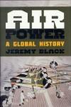 Black, J.: Air Power. A global History