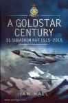 Hall, I.: A Goldstar Century. 31 Squadron RAF 1915-2015