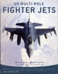 Davies, S.: US Multi-Role Fighter Jets