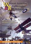 Ellis, K.: Great Aviation Collections of Britain. The UK' national aeronautical treasures