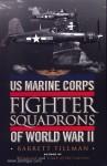 Tillman, B.: US Marine Corps Fighter Squadrons of World War 2