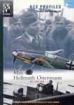 Bergström, C./Sundin, C. (Illustr.): Max-Hellmuth Ostermann. ZG 1 - JG 21 - JG 54