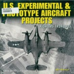 Norton, B.: U.S. Experimental & Prototype Aircraft Projects. Fighters 1939-1945