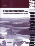 Olsen, Sam: The Dambusters. Band 1: The Rise of Precision Bombing March 1943 - May 1944