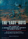 """Ford-Jones, Martyn R.: The """"Easy"""" Boys. The Story of a Bomber Command Aircrew in World War II. Based on the Wartime Diaries of Flying Officer Reg Heffron, RAAF"""