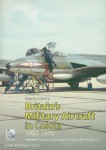 Derry, Martin: Britain's Military Aircraft in Colour 1960-1970. Band 1
