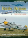 Green, Brett/Robertson, Ian/Haggo, Jamie: The Luftwaffe in the Battle of Britain 1940. From Profile to Model. A guide to building model Luftwaffe aircraft