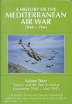 Shores, C./Massimello, G./Guest, R./Bock, W.: A History of the Mediterranean Air War 1940-1945. Band 3: Tunisia and the end in Africa, November 1942 - May 1943