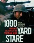 Waszkiewicz, Marc C./Jones, Lea/Dougherty, Crista: 1000 Yard Stare. A Marine's Eye View of the Vietnam War