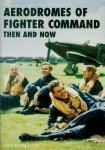Brooks, Robin J.: Aerodromes of Fighter Command. Then and Now