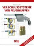Dannecker, P.: Verschlusssysteme von Feuerwaffen