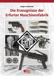 Schlemeier, Holger: Die Erzeugnisse der Erfurter Maschinenfabrik