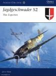 Weal, J.: Jagdgeschwader 52. The Experten