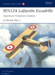 Guttman, J./Dempsey, H. (Illustr.): SPA124 Lafayette Escadrille: American Volunteer Airmen in World War I