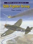 Freemann, R./Davey, C.: 56th Fighter Group