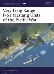 Molesworth, C./Laurier, J. (Illustr.): Very Long Range P-51 Mustang Units of the Pacific War