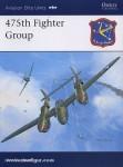 Stanaway, J./Davey, C. (Illustr.): 475th Fighter Group