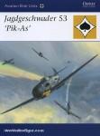 Weal, J.: Jagdgeschwader 53 'Pik-As'
