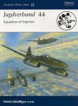 Forsyth, R./Laurier, J. (Illustr.): Jagdverband 44. Squadron of Experten