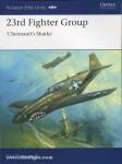 "Molesworth, C./Laurier, J. (Illustr.): 23rd Fighter Group. ""Chennault's Sharks"""