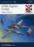 "Stanaway, J./Davey, C. (Illustr.): 479th Fighter Group. ""Riddle's Raiders"""