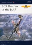 Takaki, K./Sakaida, H./Laurier, J. (Illustr.): B-29 Hunters of the JAAF