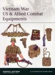Rottman, G. L./Hook, A.: Vietnam War US and Allied Combat Equipments