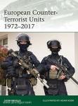 Neville, L./Hook, A. (Illustr.): European Counter-Terrorist Units