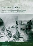 Robinson, M. P./Seignon, Thomas: Division Leclerc. Free French 2nd Armour Division 1943-46