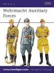 Thomas, N./Jurado, C. C./McCouaig, S. (Illustr.): Wehrmacht Auxiliary Forces
