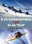 "Nijboer, D./Laurier, J. (Illustr.)/Hector, G. (Illustr.): B-29 Superfortress vs Ki-44 ""Tojo"". Pacific 1944-45"