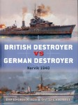 Greentree, David/Campbell, David/Wright, Paul (Illustr.)/Gilliland, Alan (Illustr.): British Destroyer vs German Destroyer. Narvik 1940