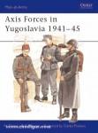 Thomas, N./Mikulan, K./Pavlovic, D. (Illustr.): Axis Forces in Yugoslavia 1941-45