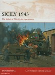 Zaloga, S. J./Gerrard, H. (Illustr.): Sicily 1943. The debut of Allied joint operations