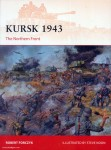 Forczyk, R./Noon, S. (Illustr.): Kursk 1943. The Northern Front