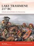 Fields, N./Spedaliere, D. (Illustr.): Lake Trasimene 217 BC. Ambush and Annihilation of a Roman Army