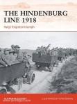 McCluskey, A./Dennis, P. (Illustr.): The Hindenburg Line 1918. Haig's forgotten triumph