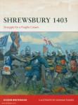 Whitewood, D./Turner, G. (Illustr.): Shrewsbury 1403. Struggle for a Fragile Crown