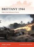 Zaloga, Steven J.: Brittany 1944. Hitler's Final Defenses in France