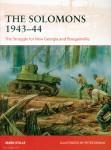 Stille, Mark/Dennis, Peter (Illustr.: The Solomons 1943-44. The Struggle for New Georgia and Bougainville