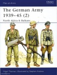 Thomas, N./Andrew, S. (Illustr.): The German Army 1939-45. Teil 2: North Africa and Balkans