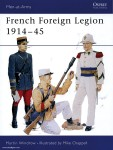Windrow, M./Chappell, M. (Illustr.): French Foreign Legion 1914-45