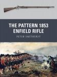Smithurst, P./Denis, P. (Illustr.): The Pattern 1853 Enfield Rifle