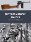 "Ferguson, J./Dennis, P. (Illustr.)/Gilliland, A. (Illustr.): The ""Broomhandle"" Mauser"