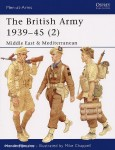 Brayley, M./Chappell, M. (Illustr.): The British Army 1939-1945. Teil 2: Middle East and Mediterranean