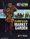 Dennis, Peter (Illustr.): Bolt Action. Campaign. Market Garden