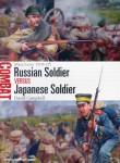 Campbell, David/Noon, Steve (Illustr.): Russian Soldier vs Japanese Soldier. Manchuria 1904-05